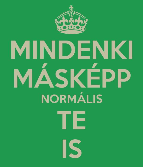 Te normális vagy?